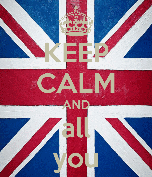 KEEP CALM AND all you