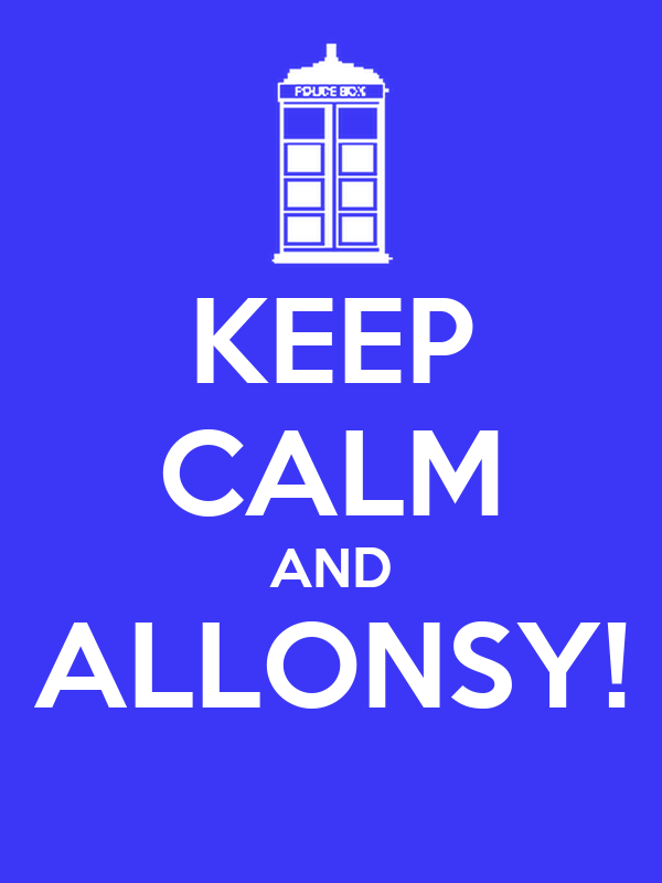 KEEP CALM AND ALLONSY!