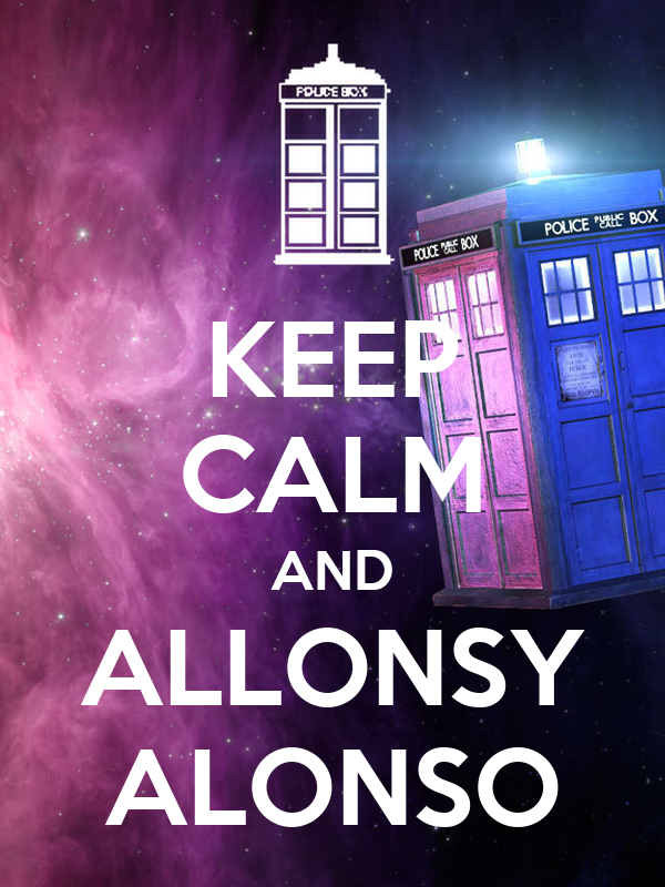 KEEP CALM AND ALLONSY ALONSO