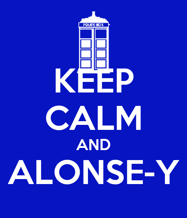 KEEP CALM AND ALONSE-Y