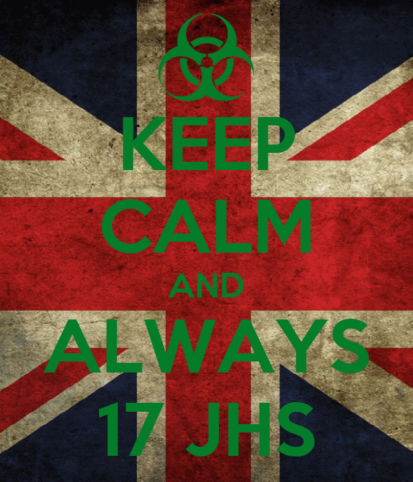 KEEP CALM AND ALWAYS 17 JHS