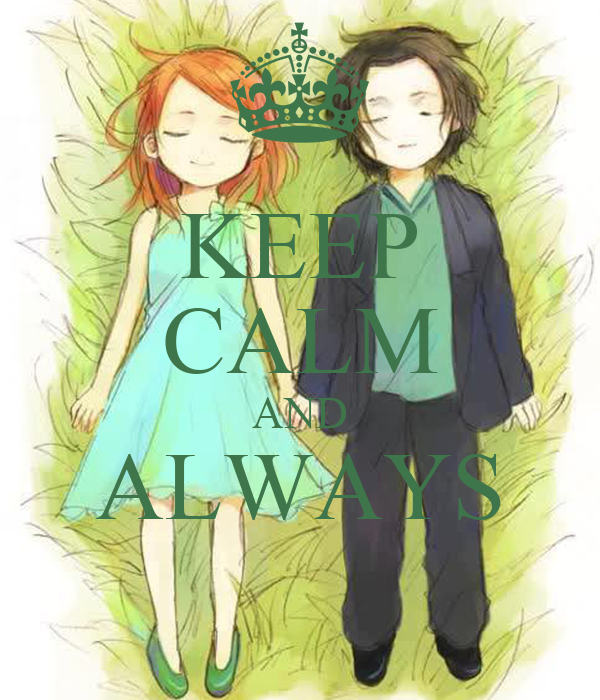 KEEP CALM AND ALWAYS