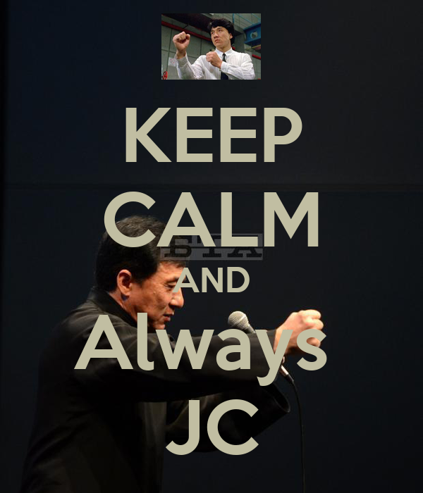 KEEP CALM AND Always  JC