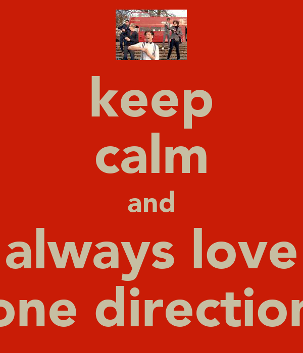 keep calm and always love one direction