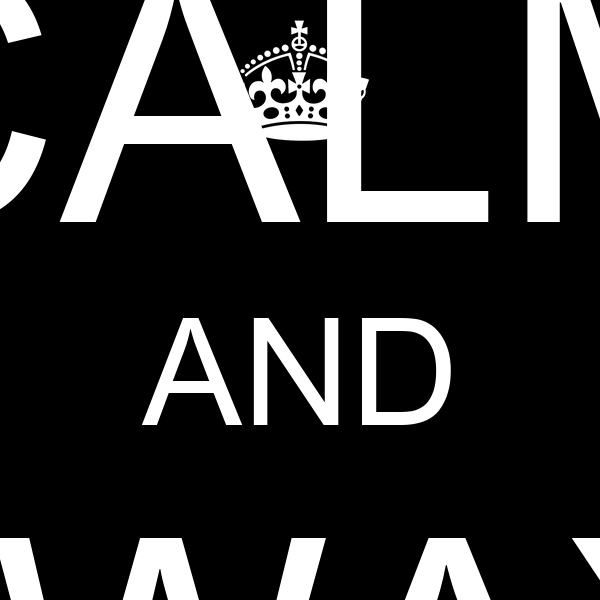 KEEP CALM AND ALWAYS SPAM