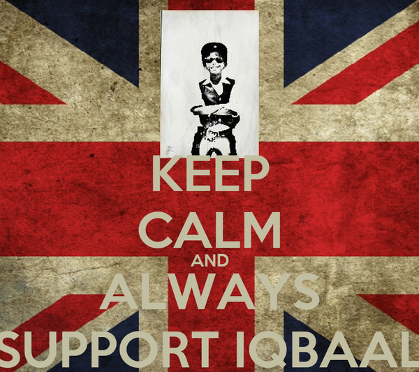 KEEP CALM AND ALWAYS SUPPORT IQBAAL