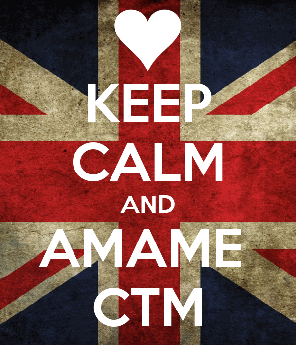 KEEP CALM AND AMAME  CTM