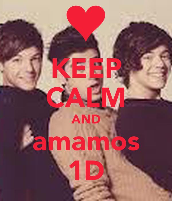 KEEP CALM AND amamos 1D