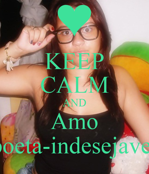 KEEP CALM AND Amo poeta-indesejavel