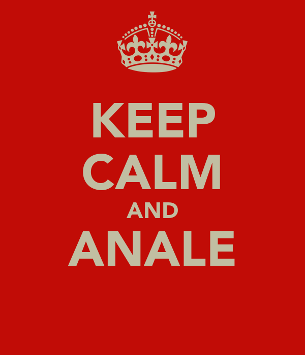 KEEP CALM AND ANALE