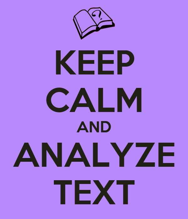 how to analyze text How to write a summary, analysis, and response essay paper with examples text: analyzing the text is very much like doing literary analysis.