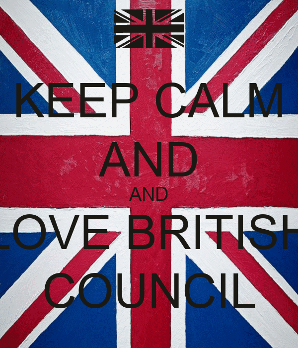 KEEP CALM AND AND LOVE BRITISH COUNCIL