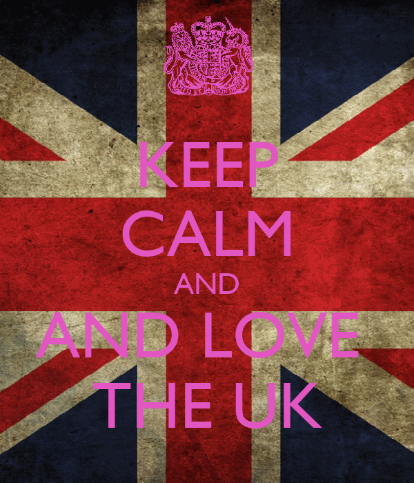 KEEP CALM AND AND LOVE  THE UK