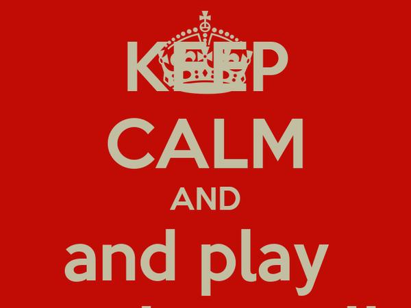 KEEP CALM AND and play  Basket-Ball