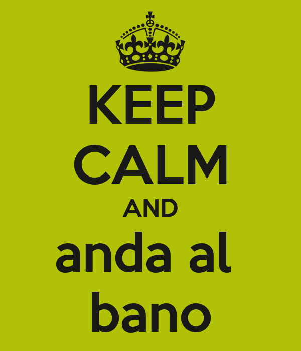 KEEP CALM AND anda al  bano