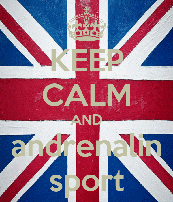KEEP CALM AND andrenalin sport
