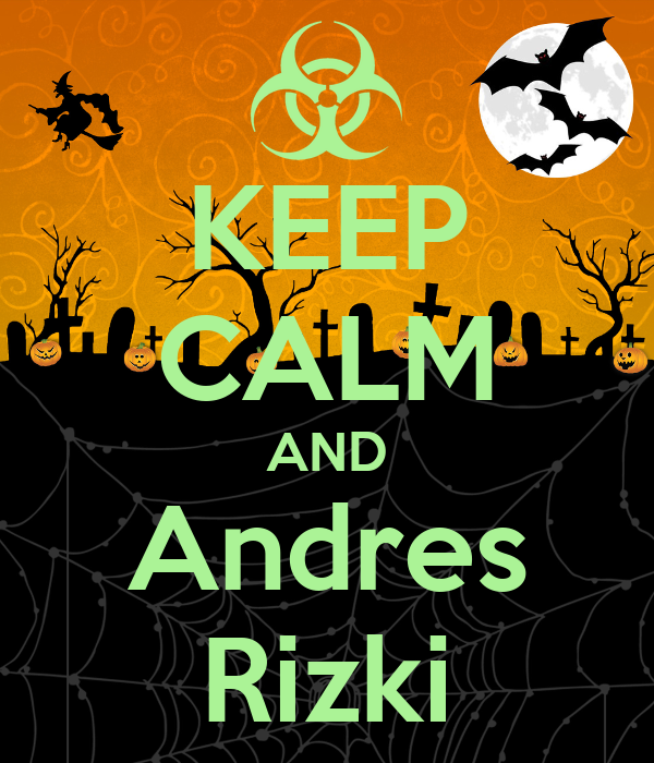 KEEP CALM AND Andres Rizki
