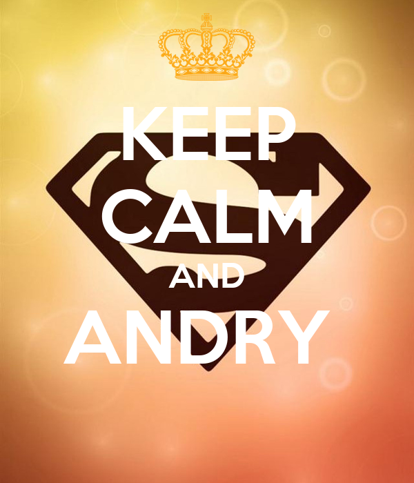 KEEP CALM AND ANDRY