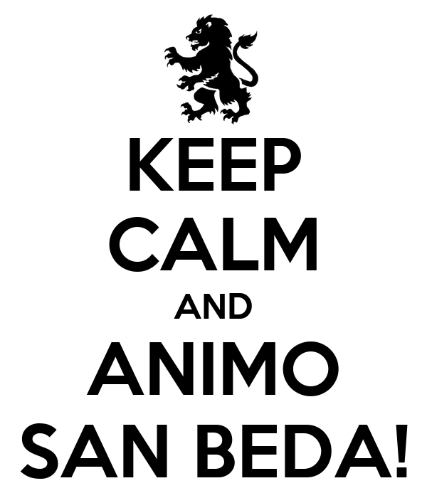 KEEP CALM AND ANIMO SAN BEDA!