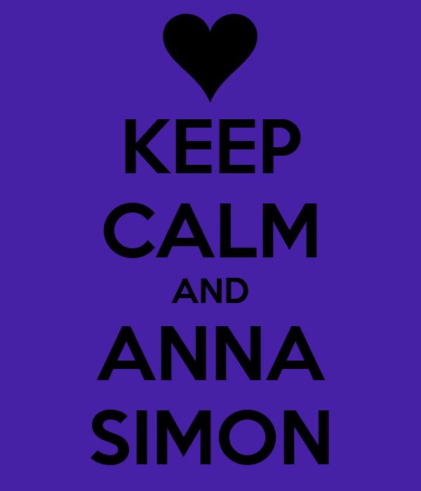 KEEP CALM AND ANNA SIMON