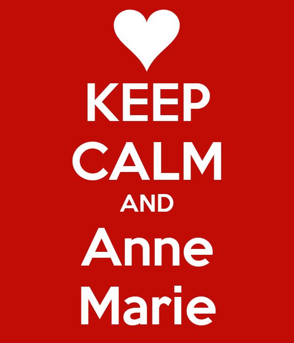 KEEP CALM AND Anne Marie