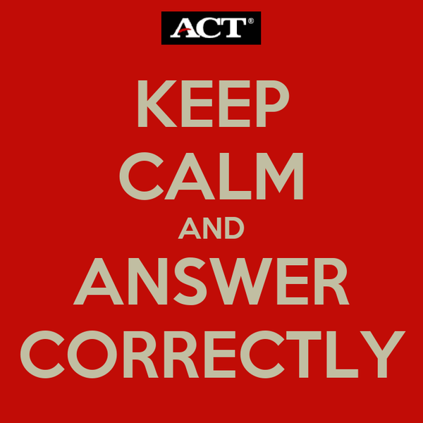 KEEP CALM AND ANSWER CORRECTLY