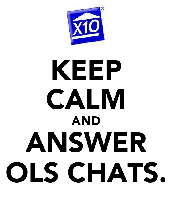 KEEP CALM AND ANSWER OLS CHATS.