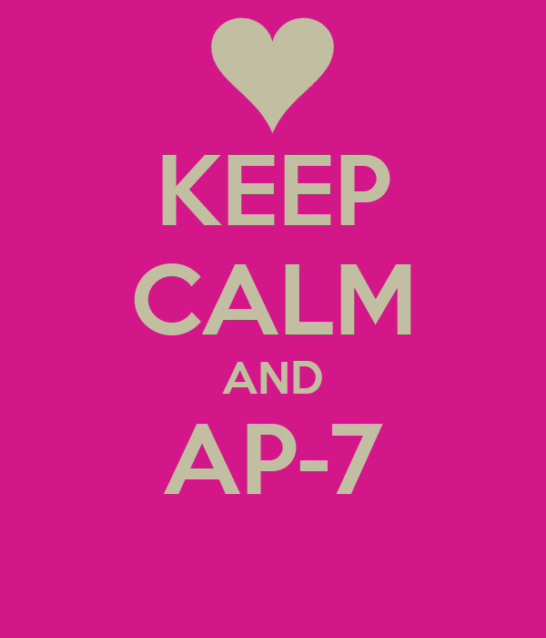 KEEP CALM AND AP-7