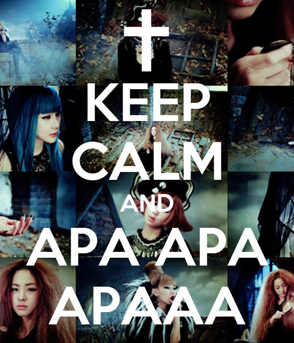 KEEP CALM AND APA APA APAAA