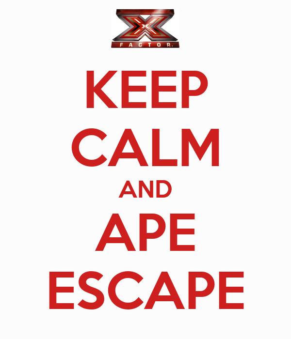 KEEP CALM AND APE ESCAPE