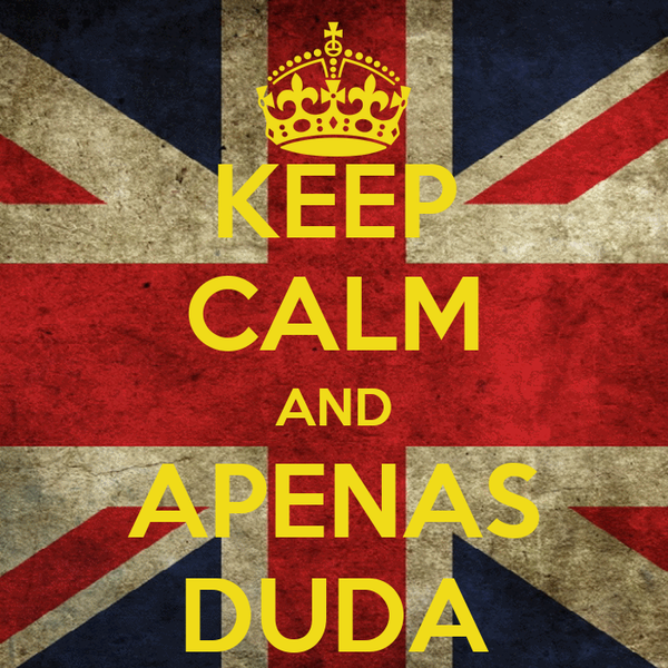 KEEP CALM AND APENAS DUDA