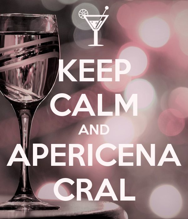 KEEP CALM AND APERICENA CRAL