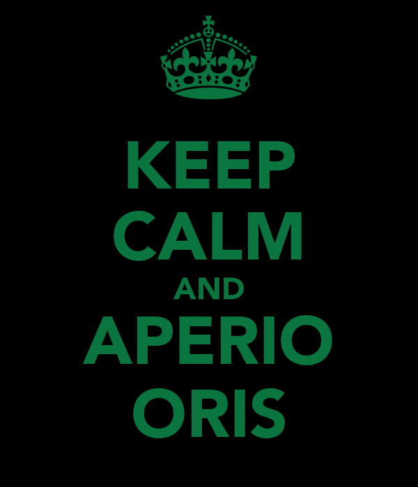 KEEP CALM AND APERIO ORIS