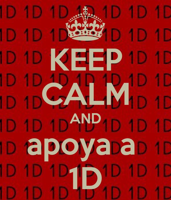 KEEP CALM AND apoya a  1D