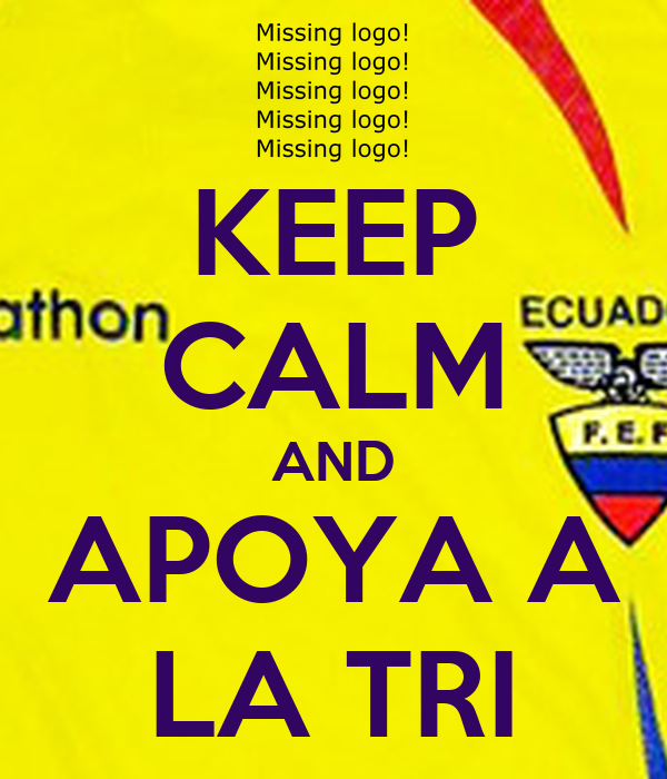 KEEP CALM AND APOYA A LA TRI