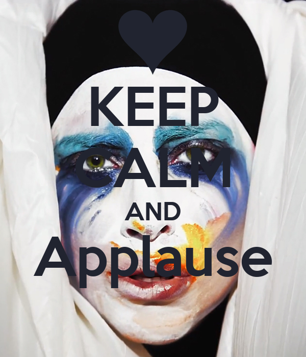 KEEP CALM AND Applause