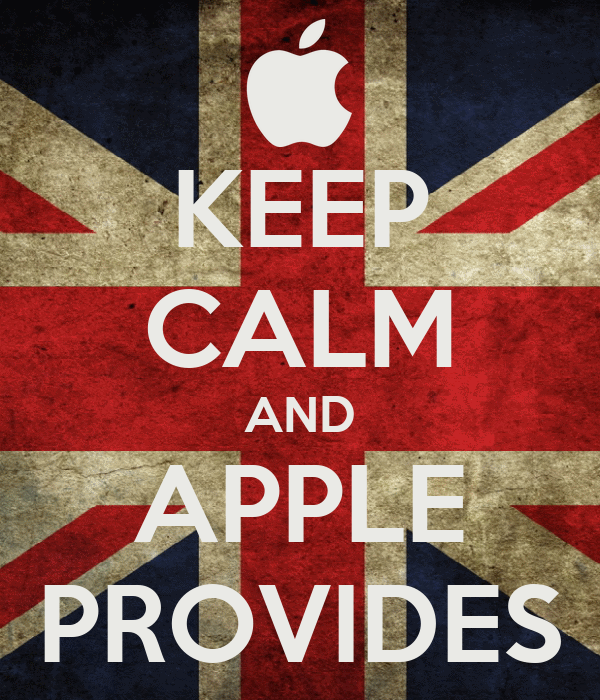 KEEP CALM AND APPLE PROVIDES