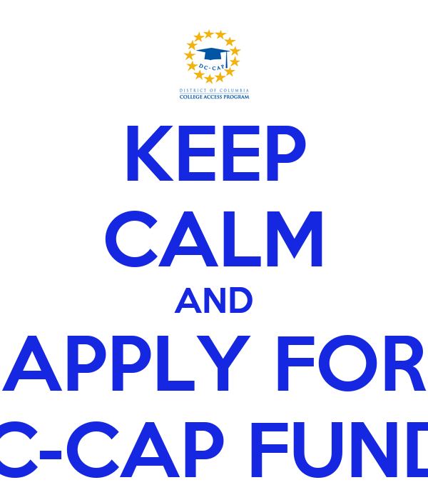 KEEP CALM AND APPLY FOR DC-CAP FUNDS