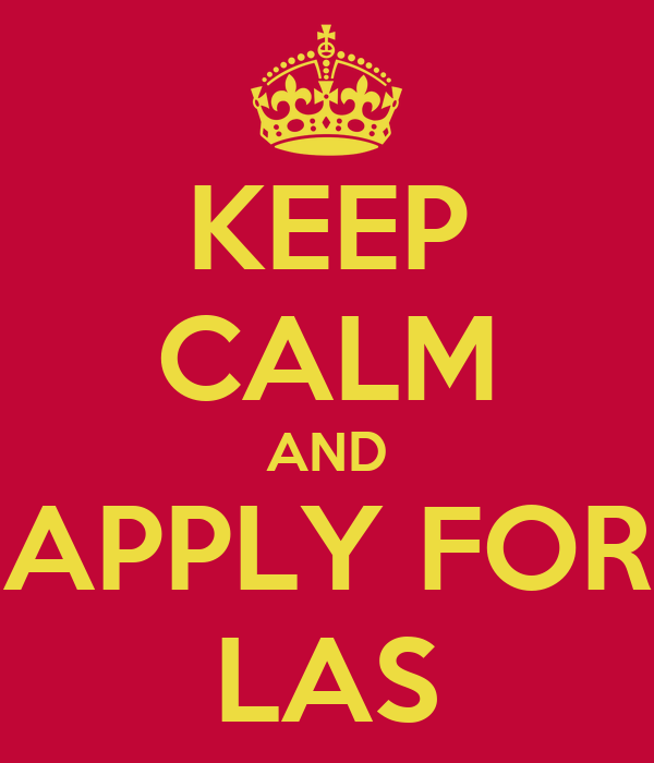 KEEP CALM AND APPLY FOR LAS