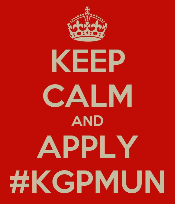 KEEP CALM AND APPLY #KGPMUN