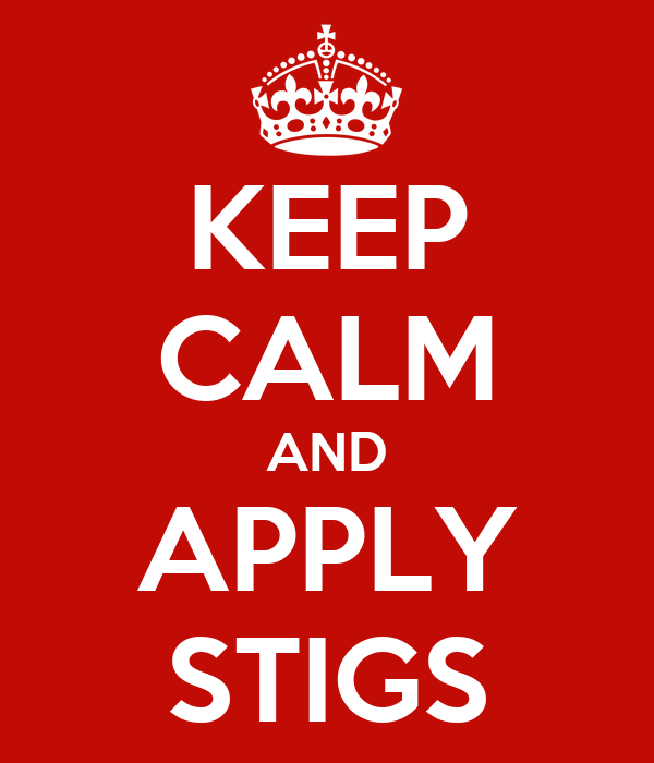 KEEP CALM AND APPLY STIGS
