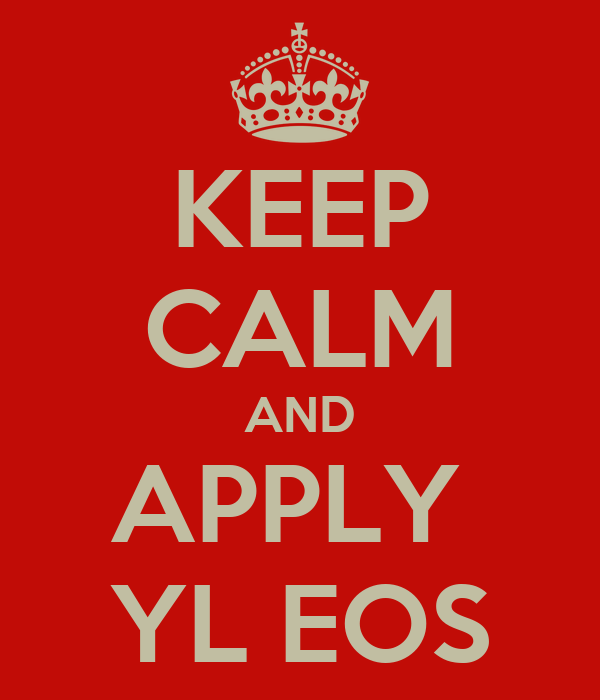 KEEP CALM AND APPLY  YL EOS