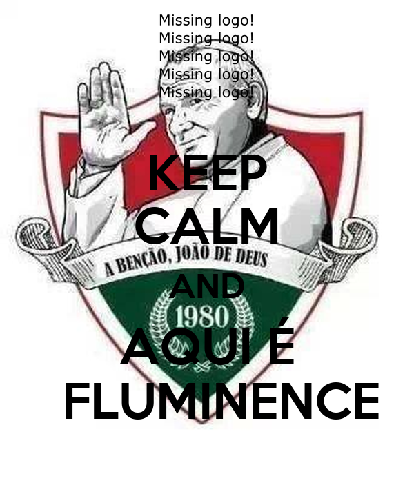 KEEP CALM AND AQUI É   FLUMINENCE