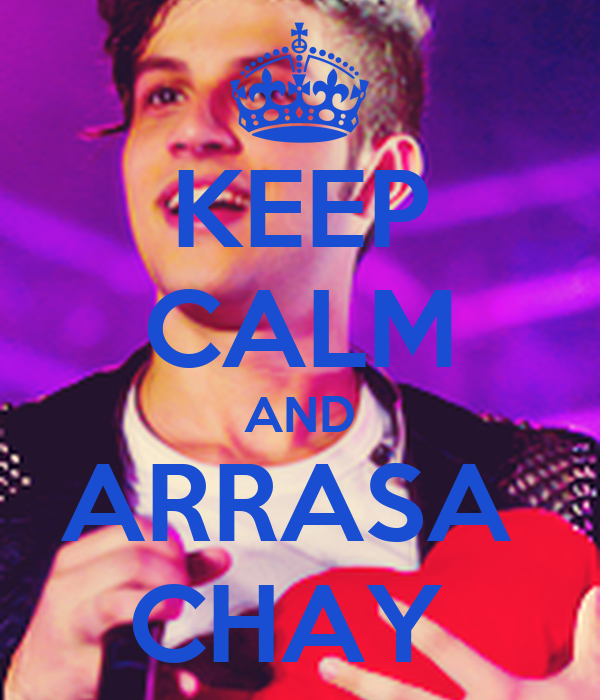 KEEP CALM AND ARRASA  CHAY