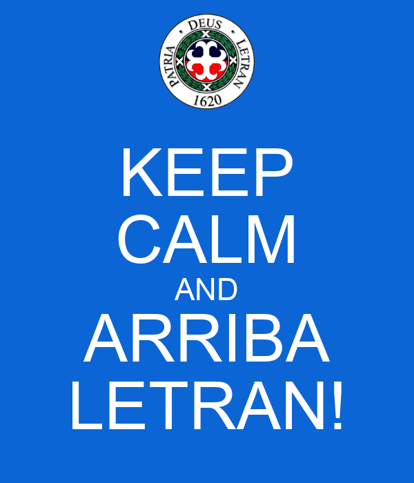 KEEP CALM AND ARRIBA LETRAN!