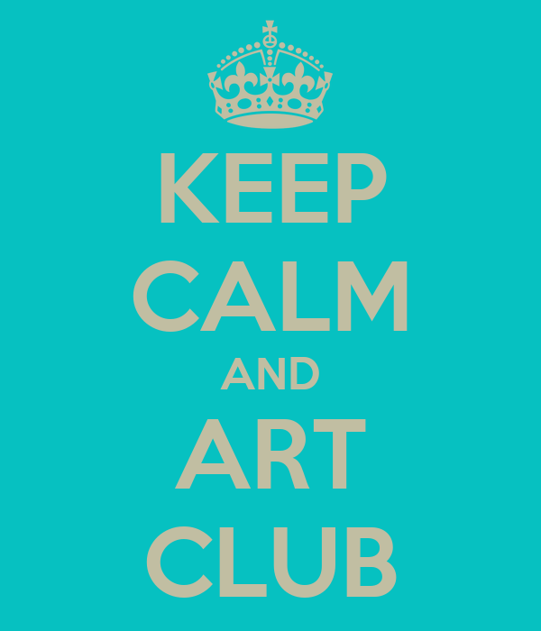 KEEP CALM AND ART CLUB