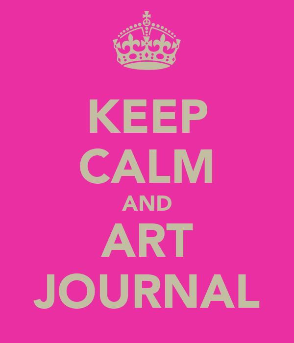 KEEP CALM AND ART JOURNAL