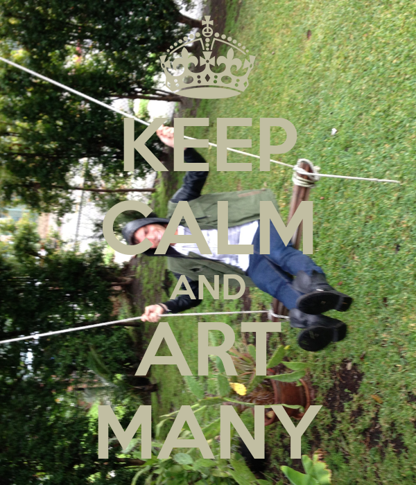 KEEP CALM AND ART MANY
