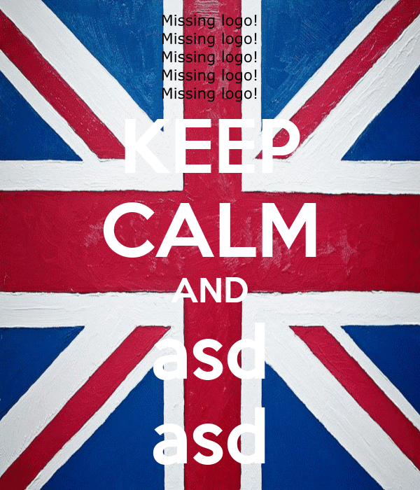 KEEP CALM AND asd asd