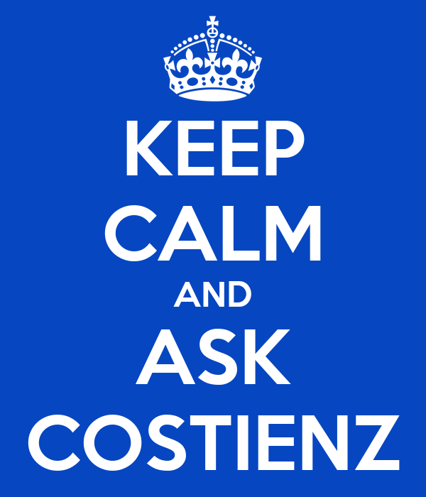 KEEP CALM AND ASK COSTIENZ